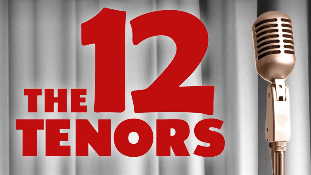 The 12 Tenors - Tour 2018/19