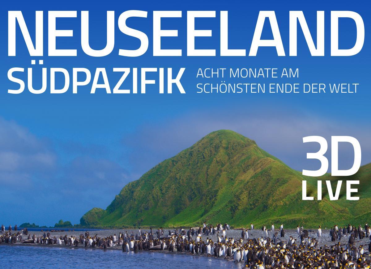 "3D Multivisionsshow ""Neuseeland & Südpazifik"""