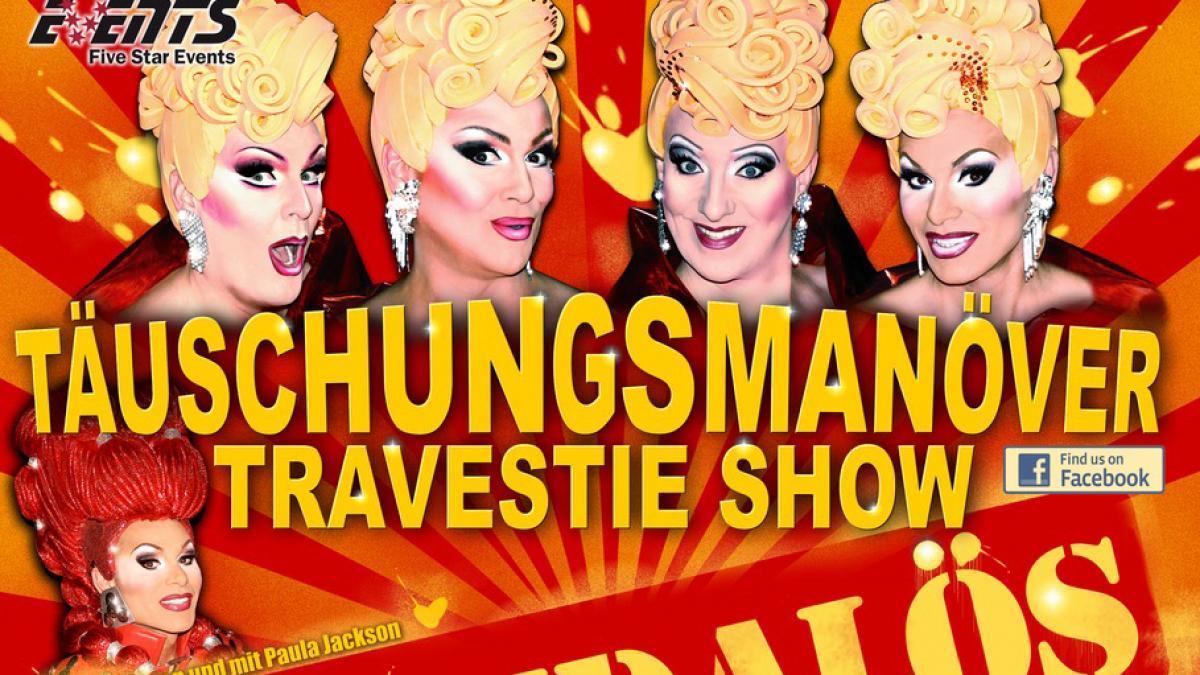 TÄUSCHUNGSMANÖVER - Travestie-Show